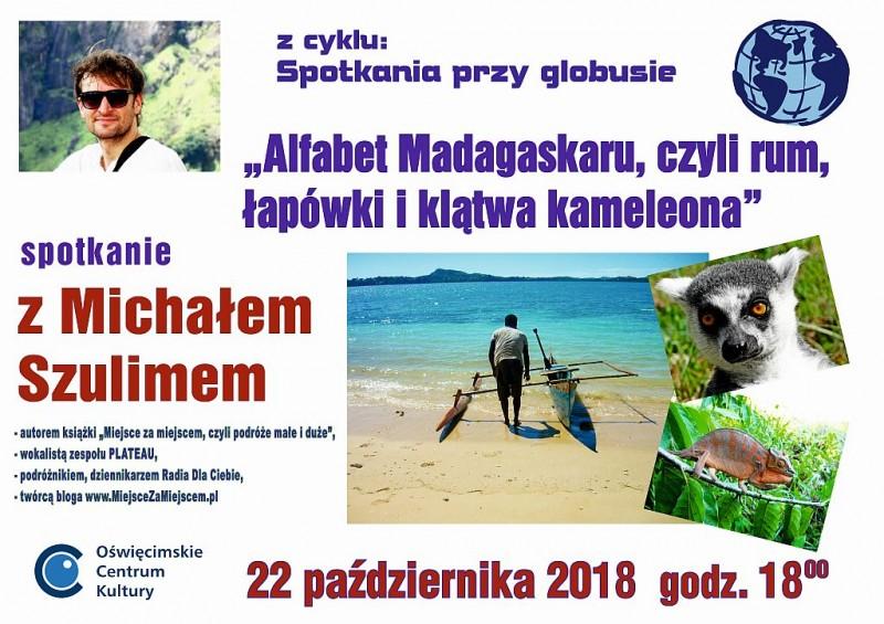 Alfabet Madagaskaru, czyli rum, łapówki i…