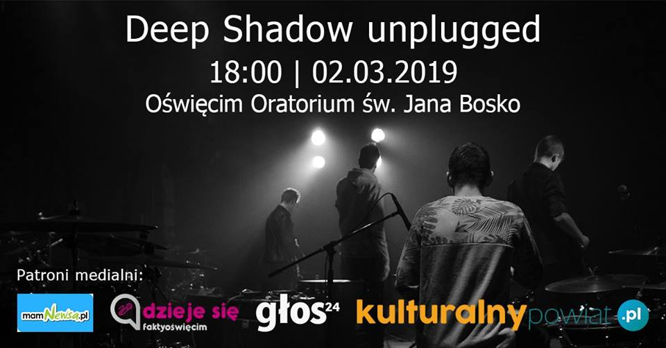 Deep Shadow unplugged w Oświęcimiu