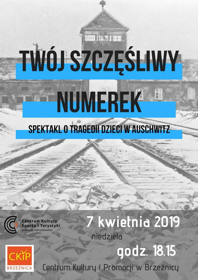 """,,Twój szczęśliwy numerek"""" – spektakl o tragedii dzieci w Auschwitz"""