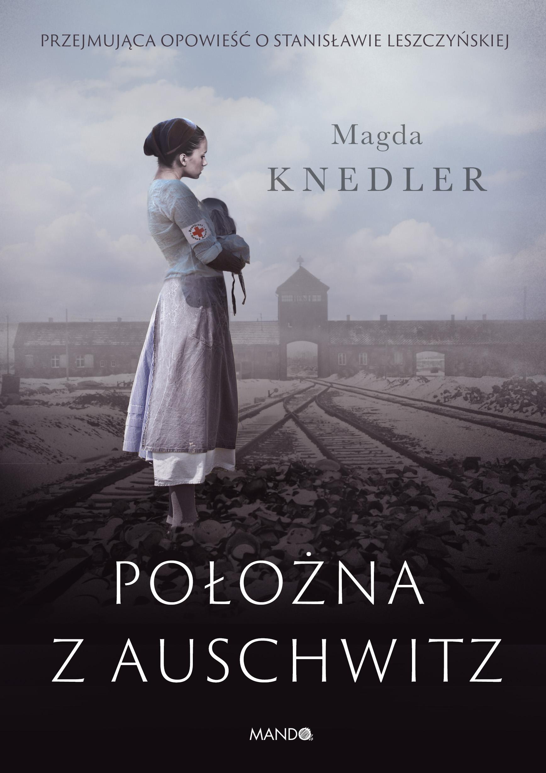 """""""Położna z Auschwitz"""". Spotkanie z Magdą Knedler"""